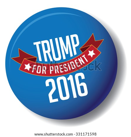 October 25, 2015: Illustration of button showing Democrat presidential candidate Donald Trump for President 2016. - stock photo