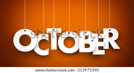 October. Text hanging on the strings - stock photo