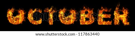 October text on fire - stock photo