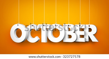 October word - suspended by ropes  - stock photo