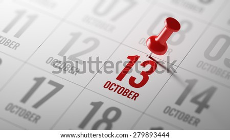 October 13 written on a calendar to remind you an important appointment. - stock photo