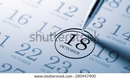 October 18 written on a calendar to remind you an important appointment.