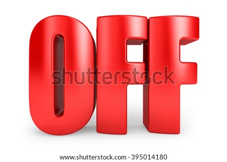 Off 3d text in red letters on white background. - stock photo