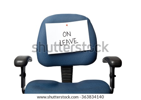Office chair with a ON LEAVE sign isolated on white background - stock photo