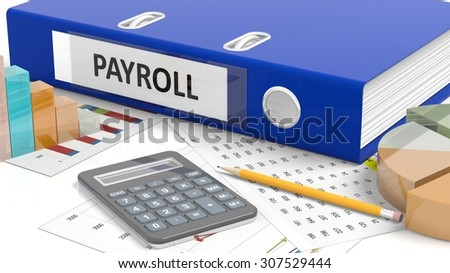 Office desktop with stats, calculator, pencil, papers and folder named Payroll - stock photo