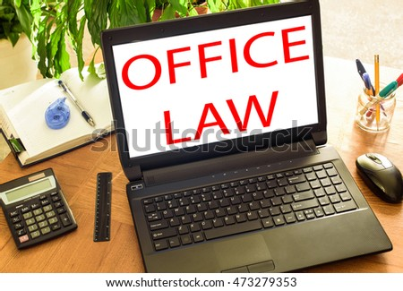 office law. Concept office