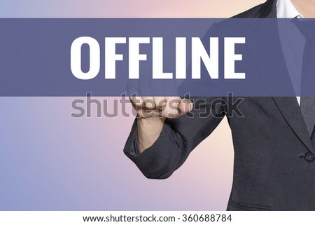 Offline word Business man touch on virtual screen soft sweet vintage background - stock photo