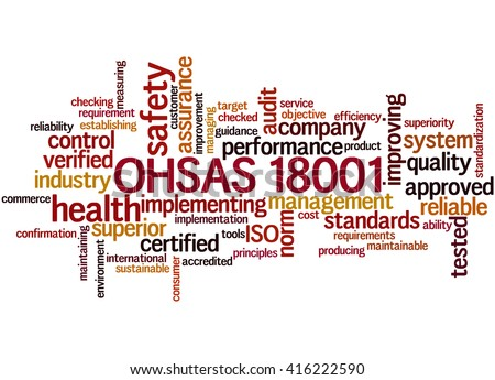 OHSAS 18001 -Health and Safety, word cloud concept on white background.  - stock photo
