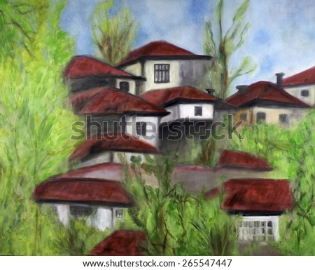 Oil painting of one of the oldest houses in historic Bulgarian village