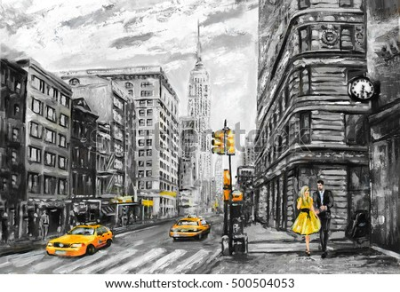 oil painting on canvas, street view of New York, man and woman, yellow taxi,  modern Artwork, New York in gray and yellow colors, American city, illustration New York
