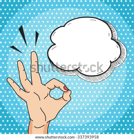 Ok hand sign cartoon comics style, okay gesture with think bubble for your text, pop art illustration. - stock photo