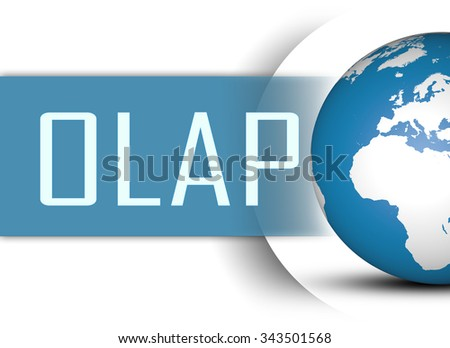 OLAP - Online Analytical Processing concept with globe on white background