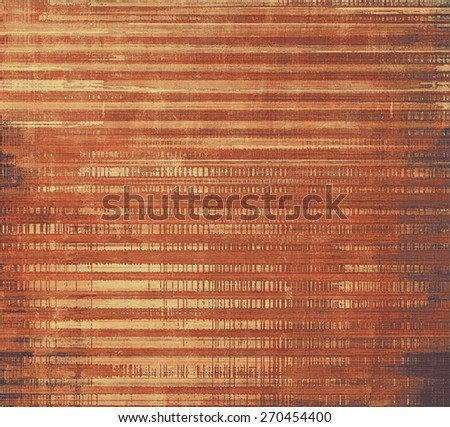 Old abstract texture with grunge stains. With different color patterns: yellow (beige); brown; red (orange) - stock photo