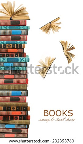 Old book pile and open books flying away isolated on white background with sample text - stock photo