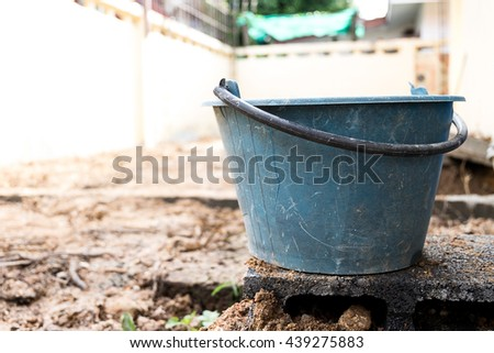 old bucket in construction area