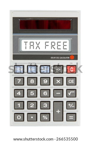 Old calculator showing a text on display - tax free - stock photo