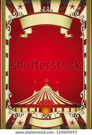 old circus. A grunge vintage poster with a circus tent