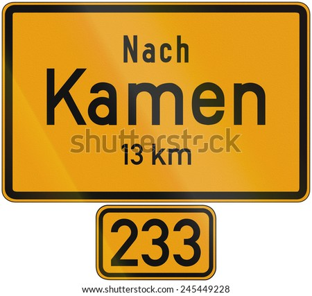 Old design (1956) of a sign telling the distance to the city of Kamen on the federal road number 233. The text means: To Kamen 13 km