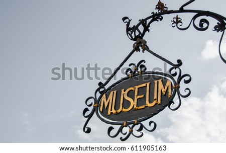 Old fashion Museum sign, worked metal, bavarian barocco style