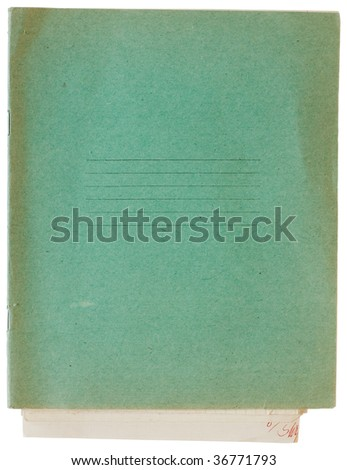 Old green exercise book cover isolated with included clipping path