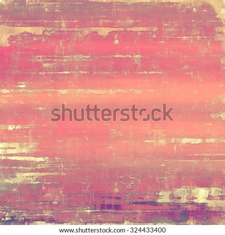 Old grunge background with delicate abstract texture and different color patterns: yellow (beige); brown; red (orange); pink - stock photo