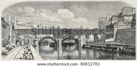 Old illustration of footbridge over Saint Michel bridge in Paris while rebuilding. By unidentified author after photo of Collard, published on L'Illustration, Journal Universel, Paris, 1857