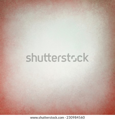 old paper background with distressed red border edges, elegant worn vintage texture and faded off white center, red vignette frame, soft white inside color - stock photo