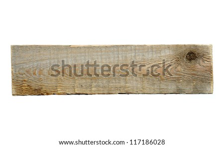 Old plank isolated on white - stock photo
