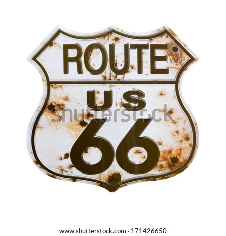 Old rusted Route 66 Sign.Isolated with a clipping path. - stock photo