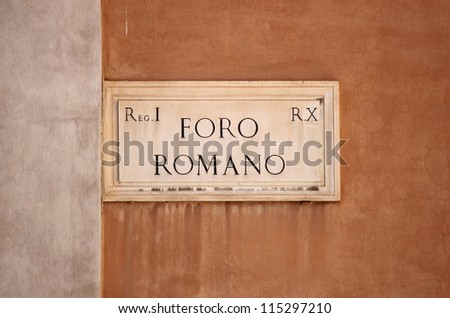 Old street sign at Roman Forum in Rome, Italy - stock photo