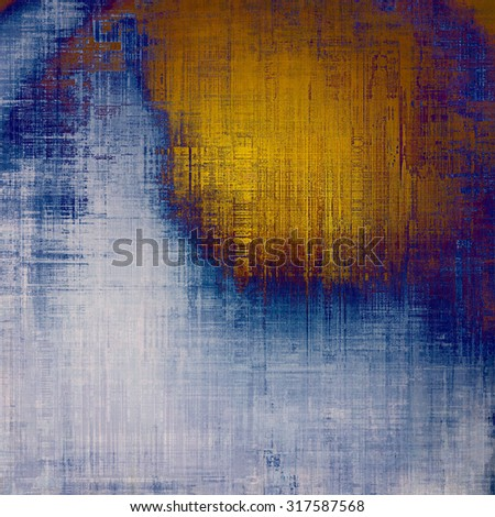 Old-style background, aging texture. With different color patterns: yellow (beige); brown; gray; blue - stock photo