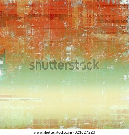 Old Texture or Background. With different color patterns: yellow (beige); brown; green; red (orange) - stock photo