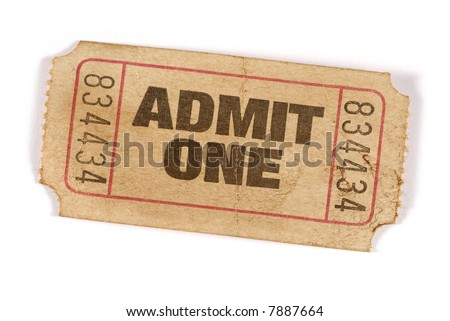 Old ticket : old torn admit one movie ticket isolated on white background.    - stock photo