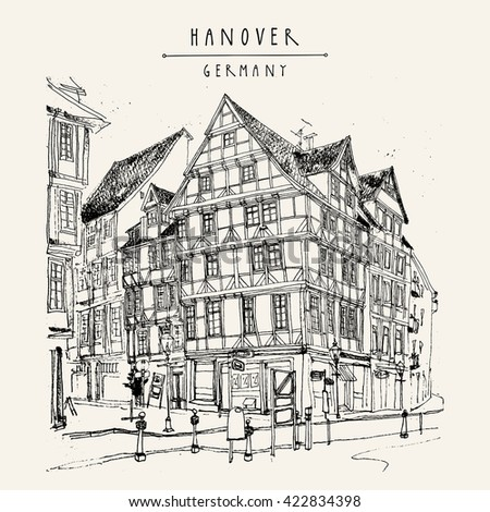 Old town in Hanover, Germany, Europe. Freehand drawing. Travel sketch. Vintage touristic postcard, poster template or book illustration