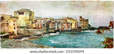 old village in Corsica - Erbalunga, artistic  picture - stock photo