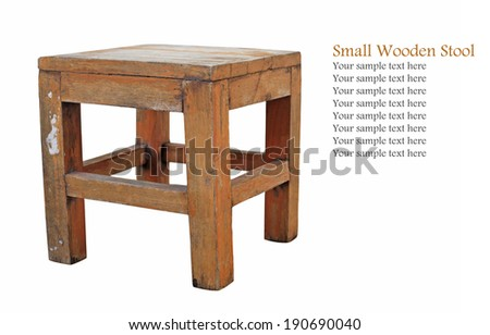 Old  vintage wooden stool isolated on white background with space for your text - stock photo