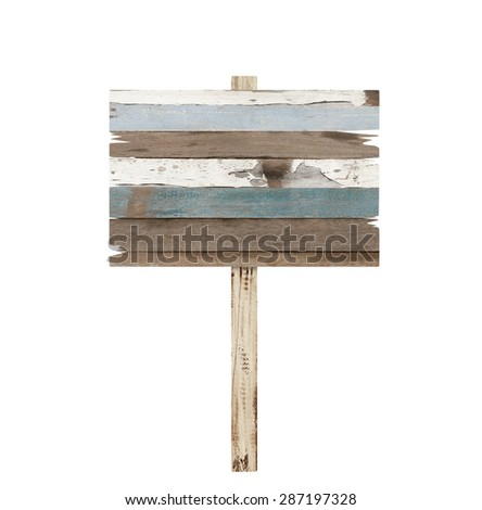 Old weathered wood sign isolated