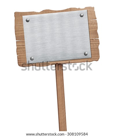 Old weathered wooden sign with nailed metal plate isolated on white - stock photo