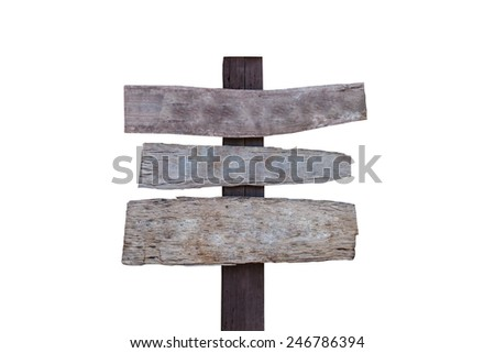 Old wood sign isolated on white background