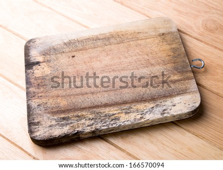 Old wooden chopping board.