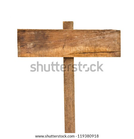 Old wooden sign isolated on a white background. - stock photo