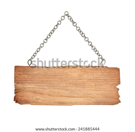 Old  wooden sign with chain on white background