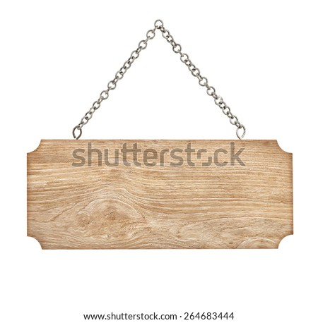 Old wooden sign with chain on white background - stock photo