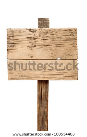 Old wooden signpost isolated on white - stock photo