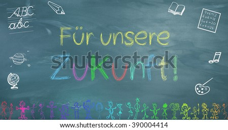 on a blackboard is the text for our future painted by children - stock photo