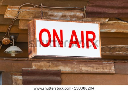 ON AIR sign light box hang in old broadcast studio - stock photo