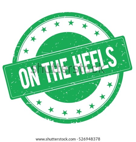 ON THE HEELS stamp sign text word logo green.