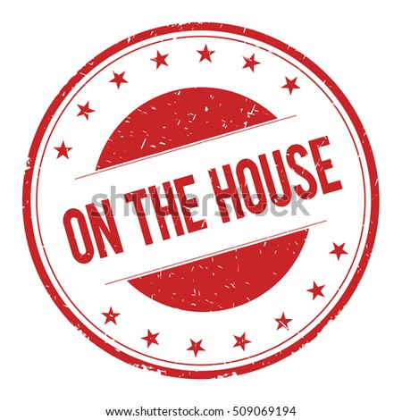 ON-THE-HOUSE stamp sign text word logo red.