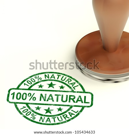 One Hundred Percent Natural Stamp Showing Pure Genuine Product