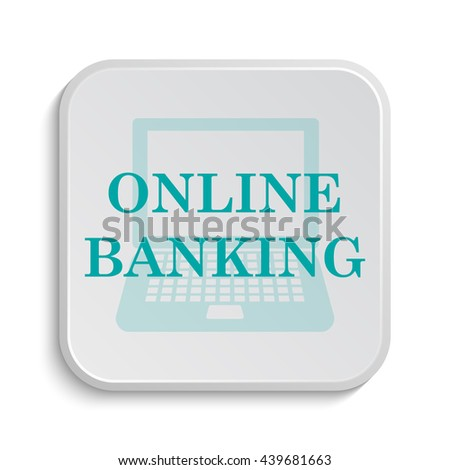 Online banking icon. Internet button on white background.